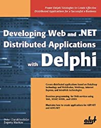 Developing Web and .Net Distributed Applications with Delphi