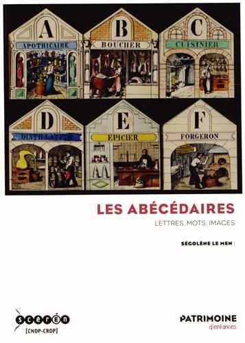 Les abécédaires : Lettres, mots, images par Ségolène Le Men