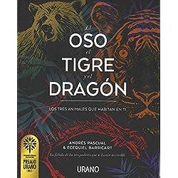 El oso, el tigre y el dragón (Relatos)