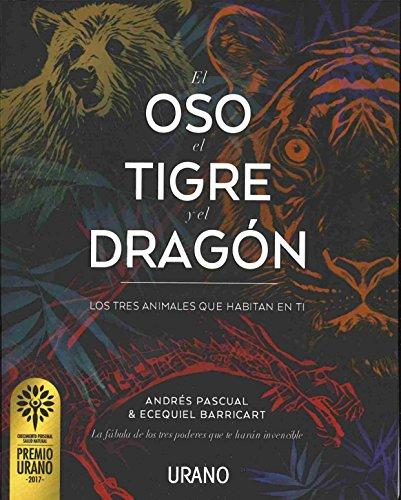 El oso, el tigre y el dragón (Relatos) por Andrés Pascual