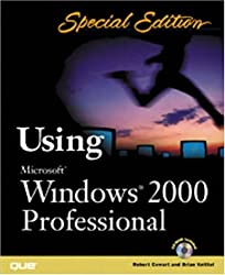 Special Edition Using Microsoft Windows 2000 Professional by Robert Cowart (2000-02-24)