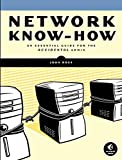 Network Know–How – An Essential Guide for the Accidental Admin