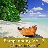 Entspannung Vol. 2 'Fantasiereisen'