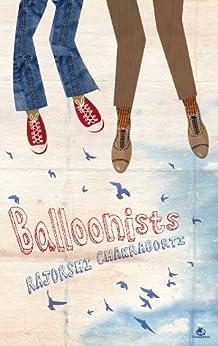 Ballonists by [Chakraborti, Rajorshi]