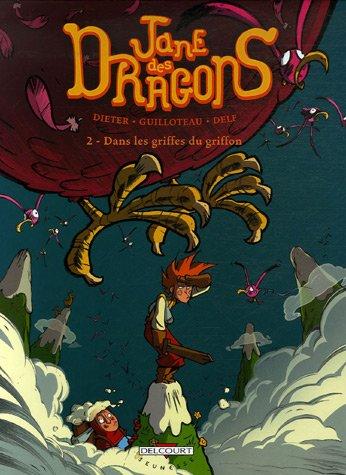 Jane des dragons, Tome 2 : Dans les griffes du griffon