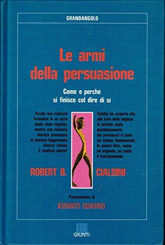 Robert Cialdini Le Armi Della Persuasione Pdf