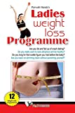 Ladies Weight Loss Programme: How To Lose Weight and Maintain it Through Life