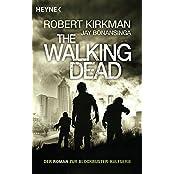 The Walking Dead: Roman (The Walking Dead-Serie, Band 1)