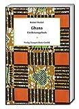 Ghana: Ein Reisetagebuch -