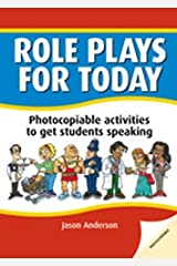 Role Plays for Today: Photocopiable Activities to Get Students Speaking Paperback