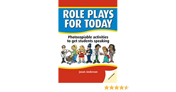 Role Plays for Today: Photocopiable activities to get students ...