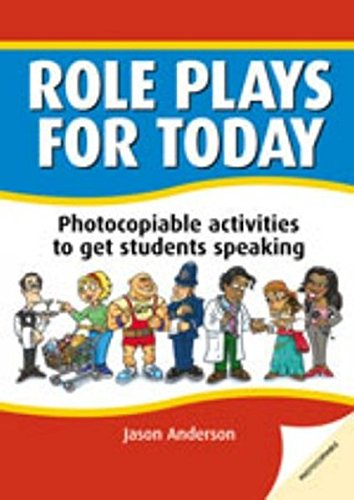 Role plays for today : Photocopiable activites to get students speaking par Jason Anderson