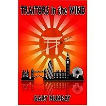 Traitors in the Wind