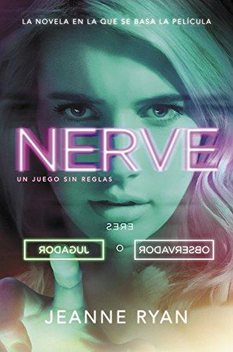 Nerve: Un juego sin reglas por Jeanne Ryan