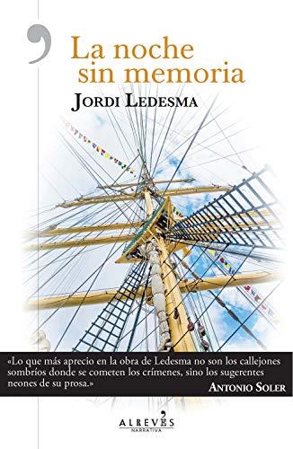 La noche sin memoria por Jordi Ledesma