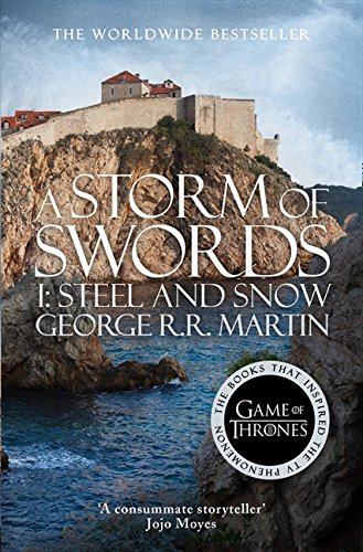 A Song of Ice and Fire 03. A Storm of Swords: Part 1. Steel and Snow par George R. R. Martin