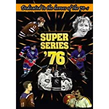 Super Series '76: Dedicated to the heroes of the 70-s (NHL WHA vs Europeans (1972-1991)) (English Edition)