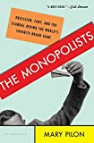 The Monopolists: Obsession, Fury, and the Scandal Behind the World's Favorite Board Game - Mary Pilon