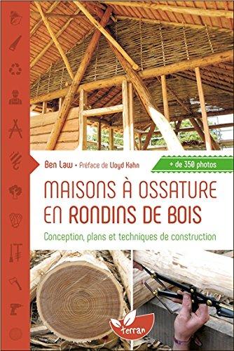 Maisons à Ossature En Rondins De Bois Conception Plans Et
