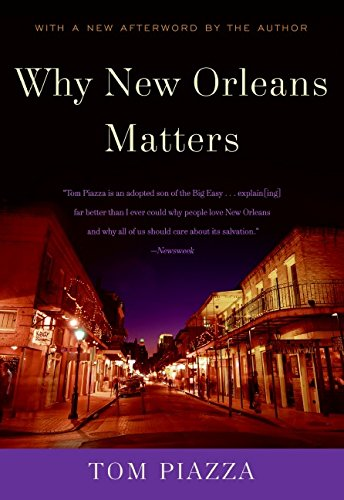 Why New Orleans Matters por Tom Piazza