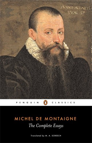 The Complete Essays (Penguin Classics)