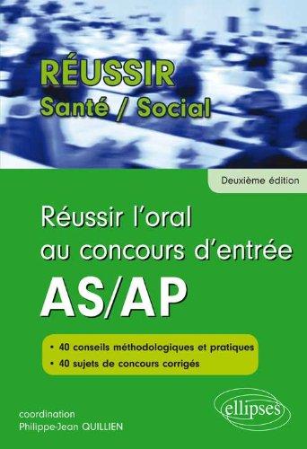 Réussir l'Oral aux Concours d'Entrée AS/AP