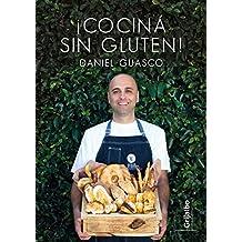 ¡Cociná sin gluten! (Spanish Edition)