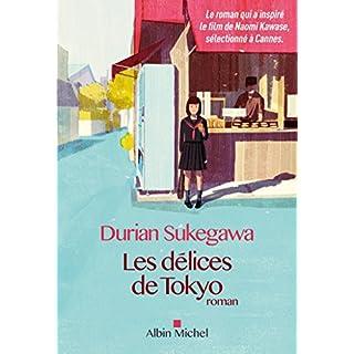 Les Délices de Tokyo (A.M. ROM.ETRAN) (French Edition)
