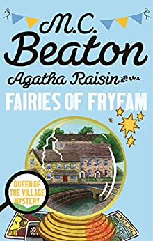 Agatha Raisin and the Fairies of Fryfam par [Beaton, M.C.]