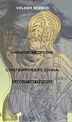 Chinese Medicine-PB: Plurality and Synthesis (Science and Cultural Theory)