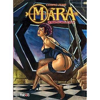 Mara vol.2 : Le théâtre de l innocence perdue