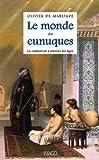 Image de Le monde des eunuques