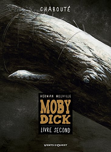 Moby Dick - Livre second