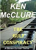 THE GULF CONSPIRACY (A Dr Steven Dunbar Thriller Book 4)