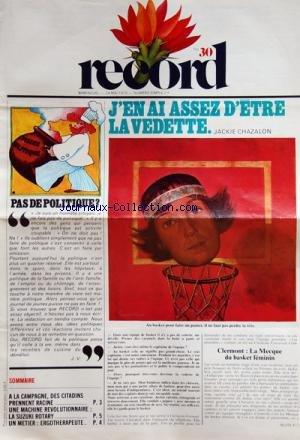 record-no-30-du-24-05-1975-jen-ai-assez-detre-la-vedette-jackie-chazalon-pas-de-politique-a-la-campa