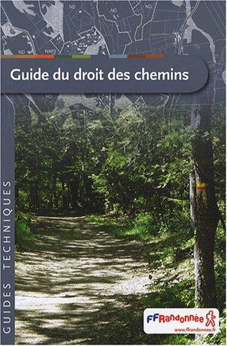 Guide du Droit des chemins (CD inclus) par FFRP