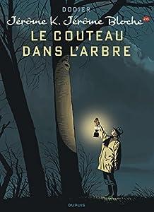 """Afficher """"Jérôme K. Jérôme Bloche n° 26<br /> Le Couteau dans l'arbre"""""""