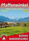 Pfaffenwinkel: Weilheim - Murnau - Schongau. 50 Touren. Mit GPS-Daten (Rother Wanderführer)