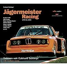Jägermeister Racing (Hörbuch): 1972 bis 2000: Hörbuch