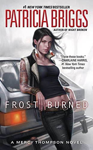 Frost Burned (Mercy Thompson, Band 7) B N M Shifter