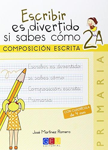 Escribir es divertido si sabes como 2A por Jose Martínez Romero