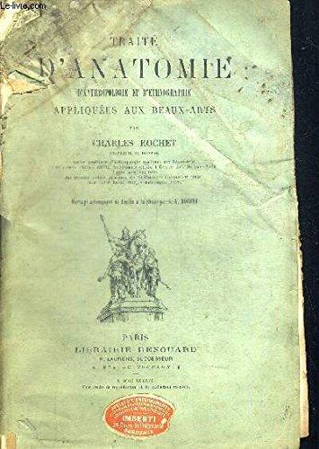 TRAITE D ANATOMIE D ANTHROPOLOGIE ET D ETHNOGRAHIE APPLIQUEES AUX BEAUX ARTS