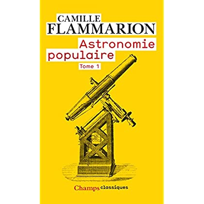 Astronomie populaire (Tome 1)