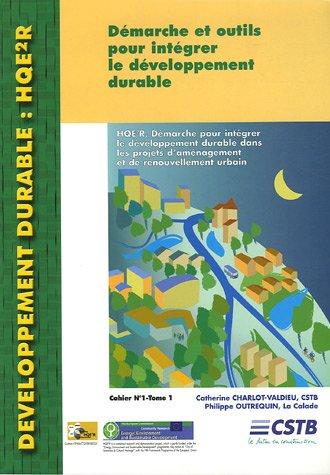 HQE²R : Démarche pour intégrer le développement durable dans les projets d'aménagement et de renouvellement urbain