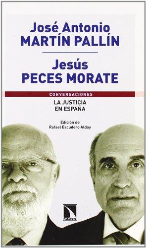La justicia en España por José Antonio Martín Pallín