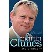 Martin Clunes - The Biography by Stafford Hildred (2-Sep-2013) Paperback
