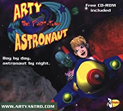 Arty the Part Time Astronaut