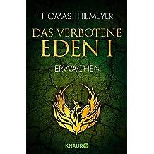 Das verbotene Eden 1: Erwachen (Die Eden-Trilogie)