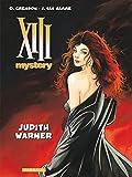 XIII Mystery - Tome 13 - Judith Warner