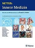 Netters Innere Medizin: Mit mehr als 800 Illustrationen von Frank H. Netter -